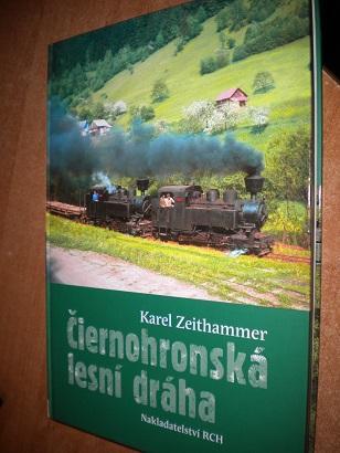 Zeithammer Karel - Čiernohronská lesní dráha