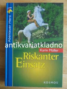 RISKANTER EINSATZ, KARIN MÜLLER, NĚMECKY