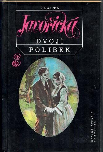 Dvojí polibek - Javořická - Knihy