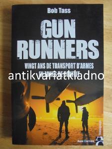 GUN RUNNERS, BOB TASS, LETECTVÍ,VÁLKA,ANGLICKY