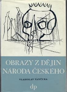 Obrazy z dějin národa českého - Vančura