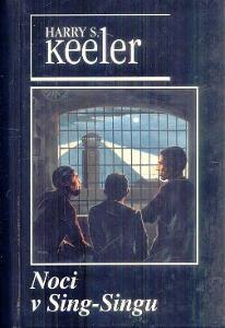 HARRY S.KEELER -NOCI V SING-SINGU