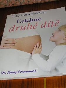 Dr. Penny Prestonová: ČEKÁME DRUHÉ DÍTĚ
