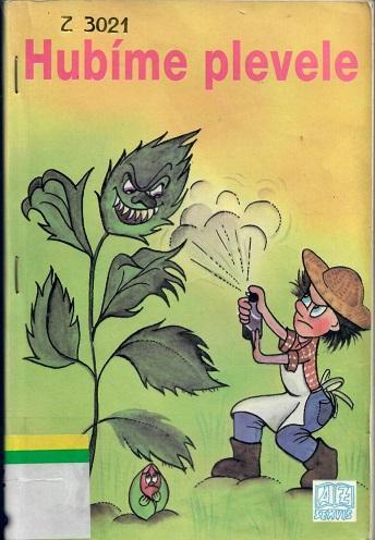 Hubíme plevele - Kohout