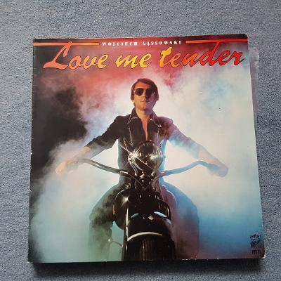 LP Love me tender/Wojciech Gassowski