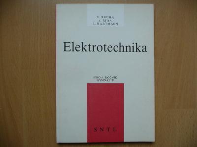 Elektrotechnika - pro 4.ročník gymnázií SNTL 1990