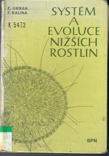 Systém a evoluce nižších rostlin - Urban
