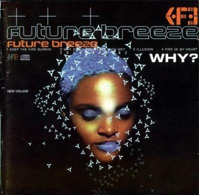 Future Breeze - Why? CD Album