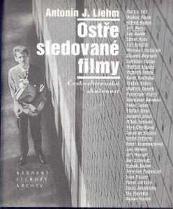 A.J.LIEHM - OSTŘE SLEDOVANÉ FILMY