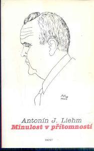 A.J.LIEHM - MINULOST V PŘÍTOMNOSTI