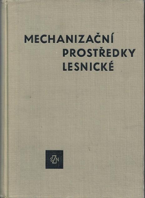 Mechanizační prostředky lesnické - Douda - Knihy
