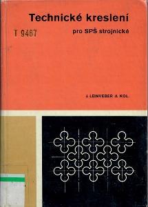 Technické kreslení pro SPŠ strojnické - Leinveber