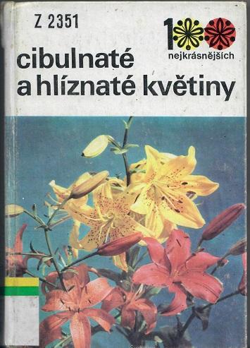 Cibulnaté a hlíznaté rostliny - Vaněk
