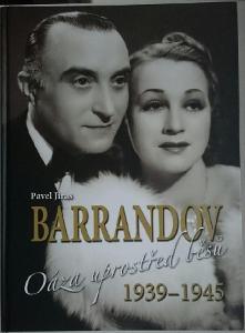 BARRANDOV oáza uprostřed běsů 1939- 1945
