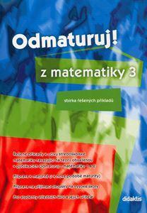 Odmaturuj z matematiky 3