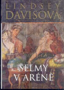 LINDSEY DAVISOVÁ - ŠELMY V ARÉNĚ