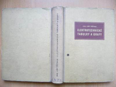 Elektrotechnické tabulky a grafy - J. Tříska 1958