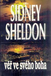 SIDNEY SHELDON - VĚŘ VE SVÉHO BOHA