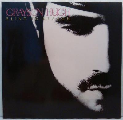 LP Grayson Hugh – Blind To Reason, 1988 EX