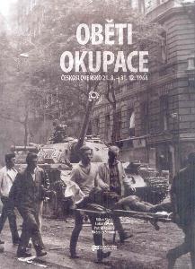 OBĚTI OKUPACE 21.8.-31.12.1968