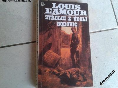 L.LAMOUR: STŘELCI Z ÚDOLÍ BOROVIC