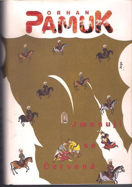 Orhan Pamuk - Jmenuji se Červená  - Knihy