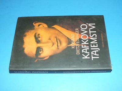 Konrad Dietzfelbinger - Kafkovo tajemství (Kafka)