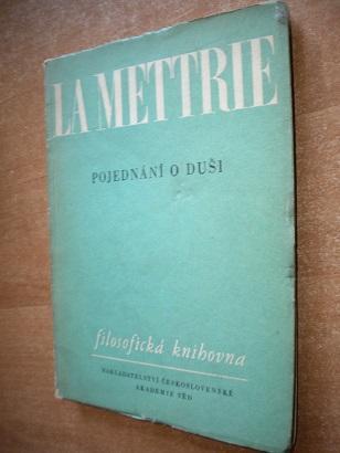 La Mettrie - Pojednání o duši