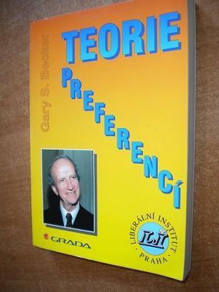 Becker G.S. - Teorie preferencí - Knihy