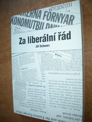 Schwarz Jiří - Za liberální řád