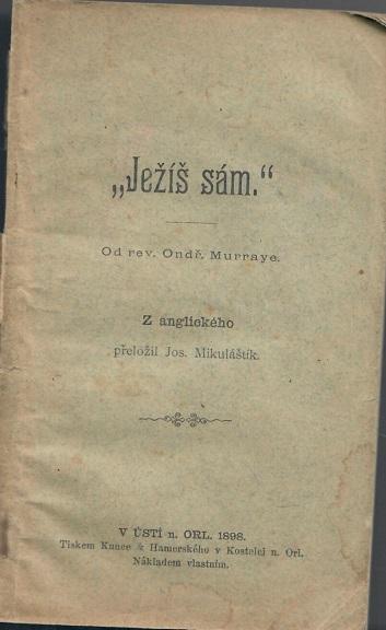 """""""Ježíš sám."""" - Murray - Knihy"""