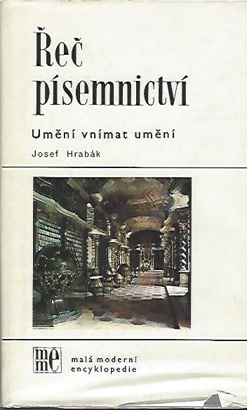 Josef Hrabák - Řeč písemnictví