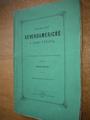 Soustátí Severoamerické a jeho ústava - 1872