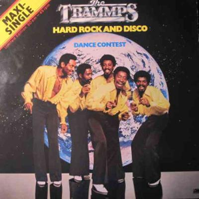 The Trammps - Hard Rock And Disco