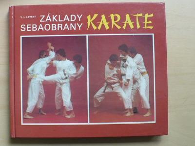 V.L. Levský: Základy sebeobrany - Karate