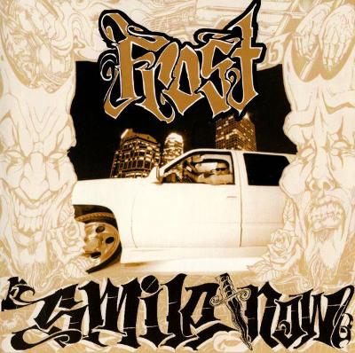 Frost - Smile Now, Die Later