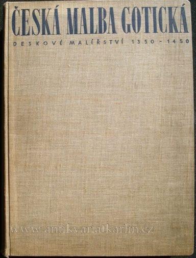 Česká malba gotická - Deskové malířství 1350-1450