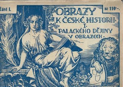 Obrazy k české historii, I.: Palackého Dějiny