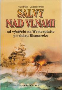 Ivan Hrbek, Jaroslav Hrbek Salvy nad vlnami