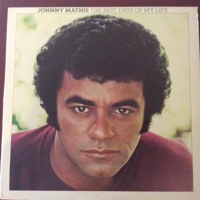 JOHNNY MATHIS - BEST DAYS OF MY LIFE / perfektní stav