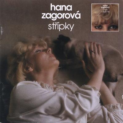 Hana Zagorová – Střípky , Oheň V Duši Mé CD Album
