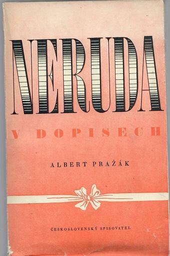 Neruda v dopisech - Pražák