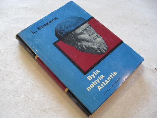 Stegena L. BYLA NEBYLA ATLANTIS 1967 - Knihy