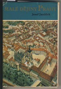 MALÉ DĚJINY PRAHY - Josef Janeček
