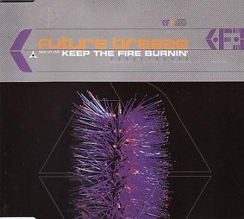 Future Breeze - Keep The Fire Burnin'