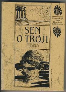SEN O TRÓJI - Heinrich Alexander Stoll