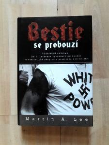 Martin A. Lee: Bestie se probouzí - Vzkříšení fašismu