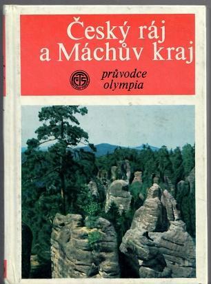 Český ráj a Máchův kraj - Staněk