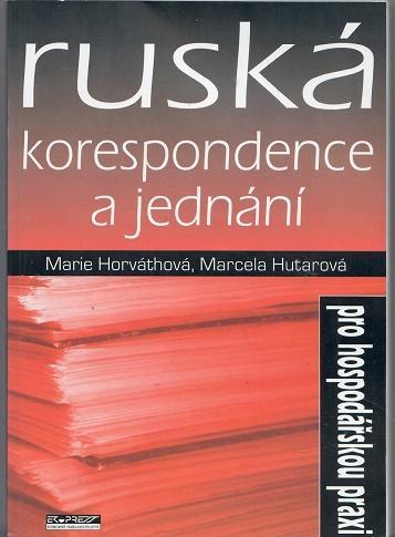 Ruská korespondence a jednání - Horváthová
