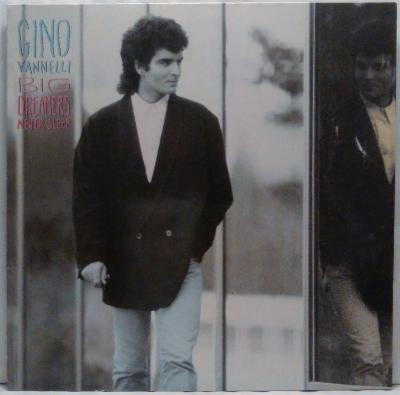 LP Gino Vannelli – Big Dreamers Never Sleep, 1987 EX
